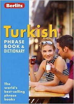 Book Turkish Berlitz Phrase Book and Dictionary (Berlitz Phrasebooks)