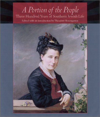 - A Portion of the People: Three Hundred Years of Southern Jewish Life