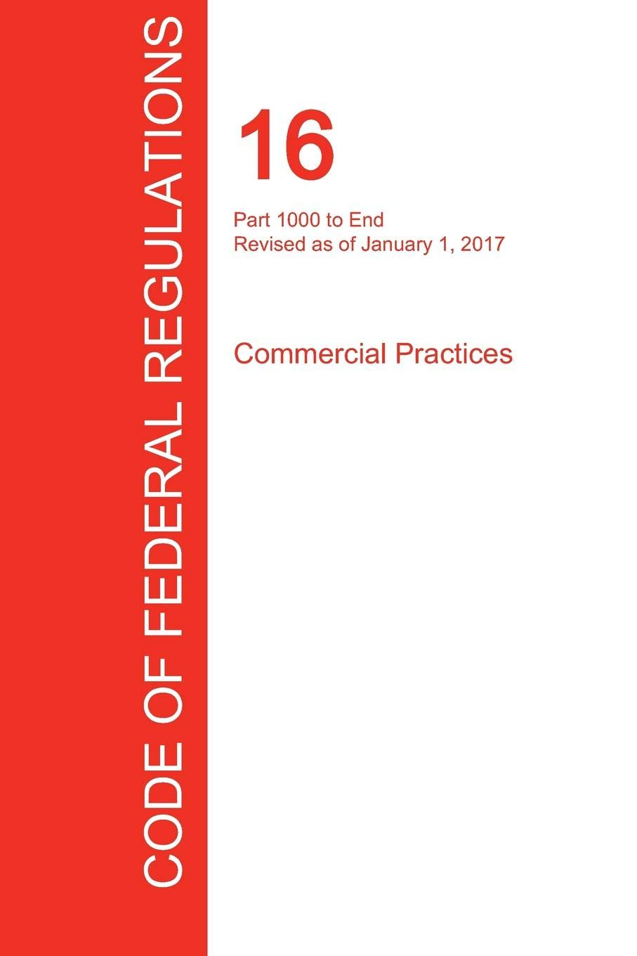 CFR 16, Part 1000 to End, Commercial