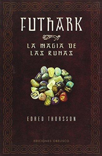 Futhark: La Magia De Las Runas / Futhark: A Handbook of Rune Magic ...