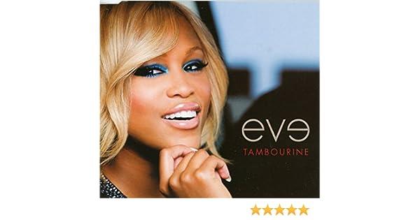 Eve tambourine radio edit download