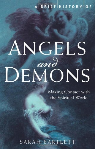 A Brief History of Angels and Demons (Brief History (Running Press))