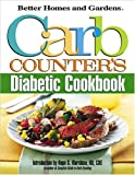 Carb Counter's Diabetic Cookbook, Better Homes and Gardens Books, 0696216256