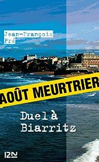 Duel à Biarritz par Jean-François Pré