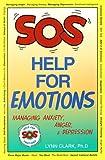 SOS Help for Emotions, Lynn Clark, 0935111506