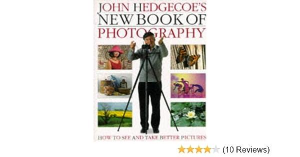 new book of photography mr john hedgecoe 9780751301106 amazon rh amazon com