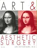 Art and Aesthetic Surgery, Urs Victor Burki and Urs Viktor Burki, 3716513539