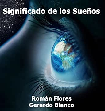 Significado de los Sueños Diccionario (Spanish Edition