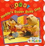 Noddy's Super Busy Day