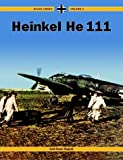 Black Cross Volume 4: Heinkel He 111