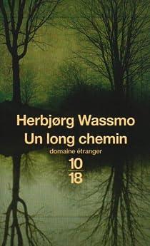 Un long chemin par Wassmo