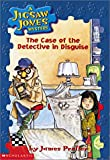 The Case Of The Detective In Disguise (Turtleback School & Library Binding Edition) (Jigsaw Jones Mysteries)