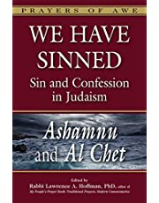 We Have Sinned: Sin and Confession in Judaism―Ashamnu and Al Chet (Prayers of Awe)
