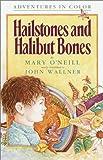 Hailstones and Halibut Bones, Mary O'Neill, 0385410786