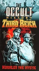 The Occult History of the Third Reich: Die Deutsche Ahnenerbe