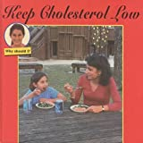 Keep Cholesterol Low, Cindy Devine Dalton, 1559163054