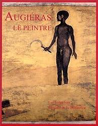 Augiéras, le peintre par Claude-Michel Cluny