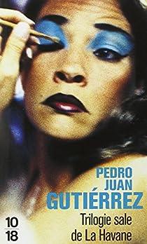 Trilogie sale à La Havane par Gutierrez