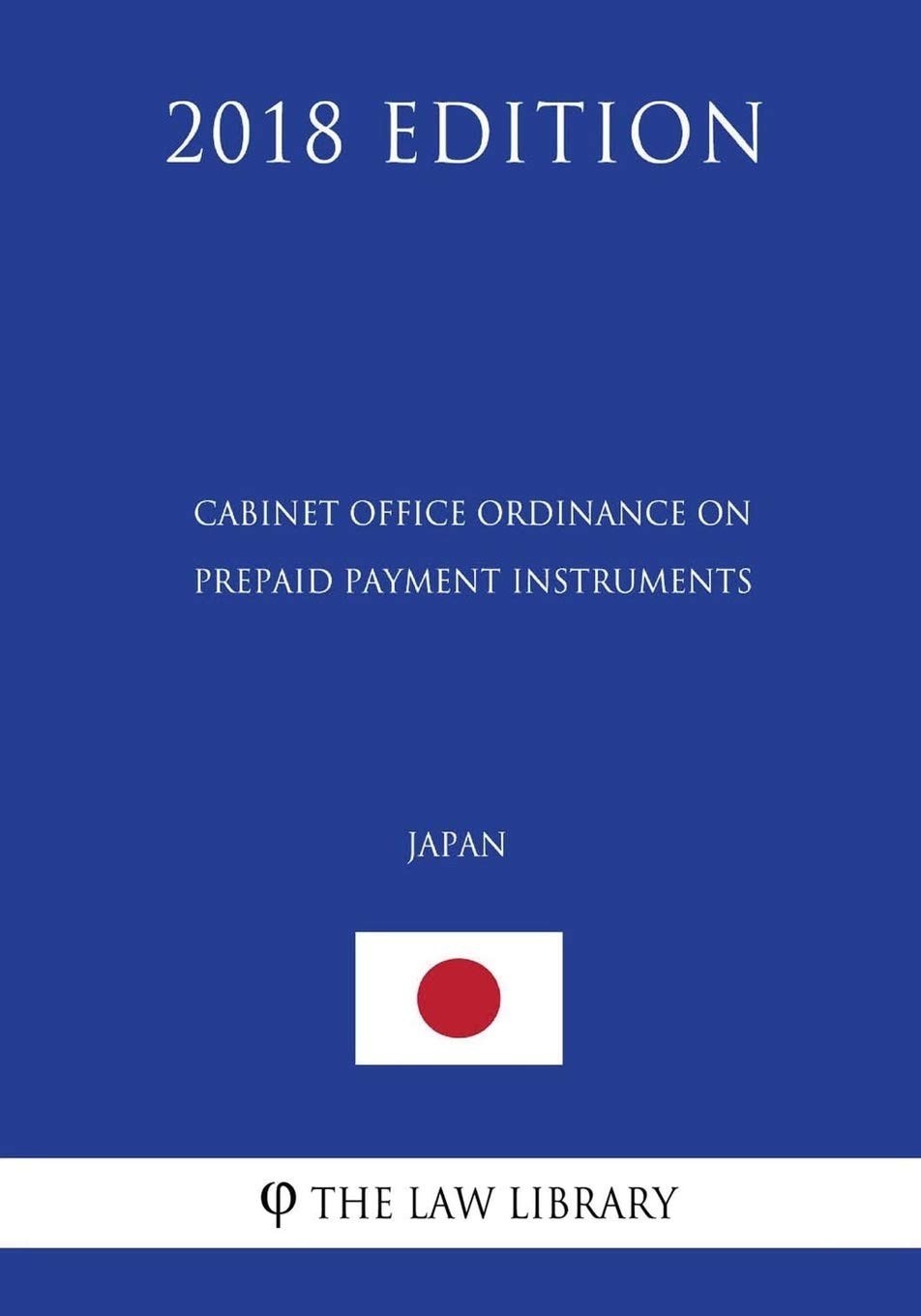 Cabinet Office Ordinance On Prepaid Payment Instruments Japan