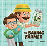 The Saving Farmer
