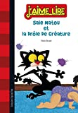 img - for Sale matou et la drole de creature ; French edition of Bad Kitty Meets the Baby book / textbook / text book
