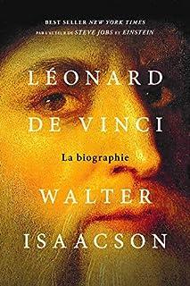 Léonard de Vinci : la biographie, Isaacson, Walter