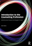 Introduction to the Counseling Profession, , 0415524962