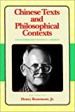 Chinese Texts and Philosophical Contexts, Henry Rosemont, 0812691229