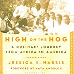 High on the Hog: A Culinary Journey from Africa to America  | Jessica B. Harris