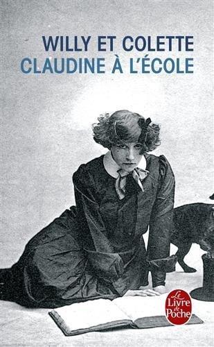 Claudine a L'ecole (Le Livre de Poche) (French Edition)