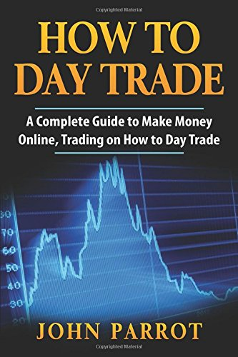 how-to-day-trade-a-complete-guide-to-make-money-online-trading-on-how-to-day-trade-options-trading