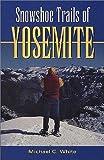 Search : Snowshoe Trails of Yosemite