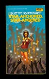 img - for Star-Anchored, Star-Angered (Coyote Jones #4) book / textbook / text book