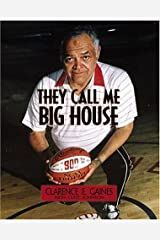 They Call Me Big House Hardcover