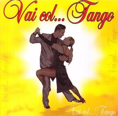 Vai Col Tango / Various