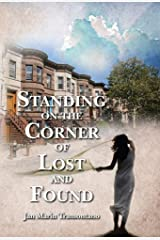Standing on the Corner of Lost and Found Kindle Edition