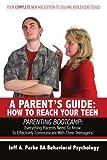 A Parentâ¿S Guide, Jeff A. Parke Ba Behavioral Psychology, 1425982859