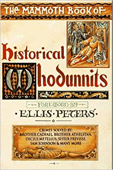 The Mammoth Book of Historical Whodunnits (Mammoth Book of)