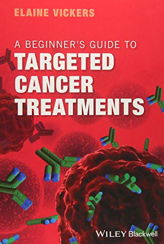 A Beginner's Guide to Targeted Cancer Treatments ()