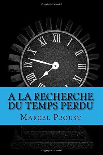A la recherche du temps perdu  [Proust, Marcel] (Tapa Blanda)