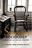 img - for Storytelling Sociology: Narrative As Social Inquiry book / textbook / text book