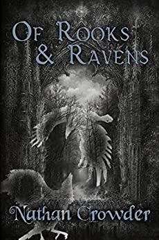 Of Rooks & Ravens by [Crowder, Nathan]
