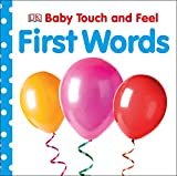#4: Baby Touch and Feel: First Words (Baby Touch & Feel)