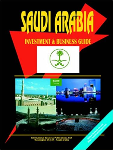 Saudi Arabia Investment & Business Guide (World Economic and