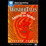 Wonder Tales from Around the World | Heather Forest