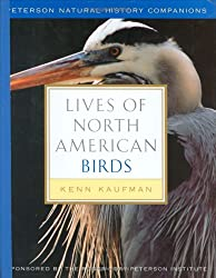 Lives of North American Birds (Peterson Natural History Companions)