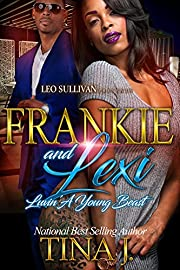 Frankie and Lexi: Luvin' A Young Beast