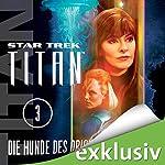 Die Hunde des Orion (Star Trek: Titan 3) | Christopher L. Bennett
