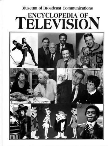 Encyclopedia of Television by Routledge