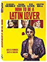 How to Be a Latin Lover (<br>
